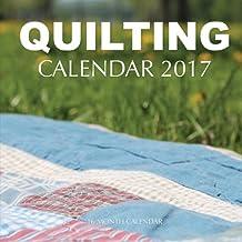 Quilting Calendar 2017: 16 Month Calendar