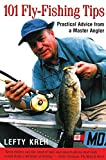 101 Fly-Fishing Tips, Lefty Kreh, 1585740357