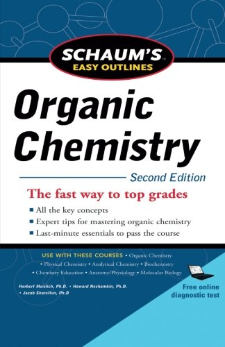 Schaum's Easy Outline of Organic Chemistry, Second Edition (Schaum's Easy Outlines)