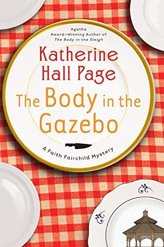 The Body in the Gazebo: A Faith Fairchild Mystery (Faith Fairchild - Magnolias Sibley