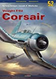 Vought F4U Corsair: Volume 1 (Monographs)
