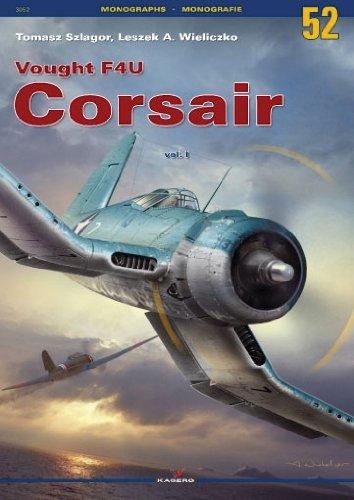 Vought F4u Corsair (Vought F4U Corsair: Volume 1 (Monographs))