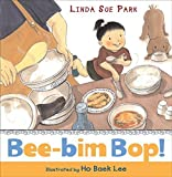 img - for Bee-bim Bop! by Linda Sue Park (2005-09-12) book / textbook / text book