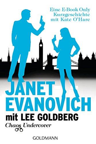 Chaos Undercover: Eine E-Book Only Kurzgeschichte mit Kate O'Hare (Die O'Hare-und-Fox-Romane) (German - Hours Hare O