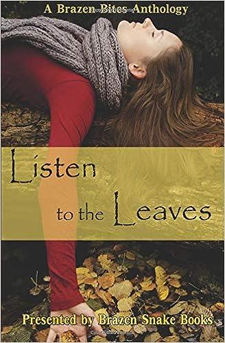 Listen to the Leaves: Jamie DeBree, Lisamarie Lamb, Yagni