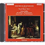 Buxtehude: Vocal Works, Vol.1