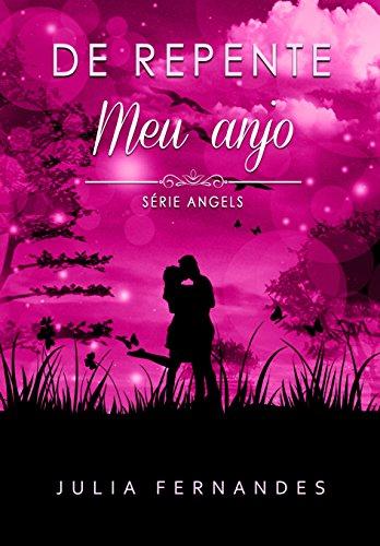 De repente meu anjo (Série Angels)