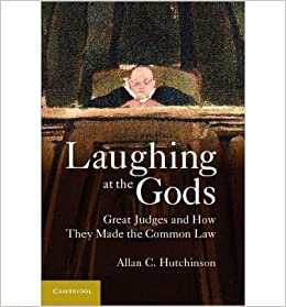 laughing at the gods great judges and how they made the common law