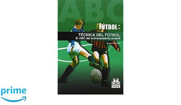 Técnica del fútbol. El ABC del entrenamiento juvenil Deportes: Amazon.es: Birger Peitersen: Libros