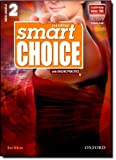 Second Edition Level 2 Student Book with Online Practice (Smart Choice)