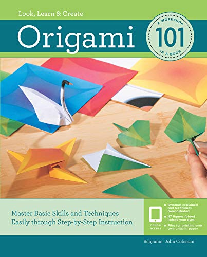 Origami 101:Master Basic Skills and Techniques Easily Through Step-by-Step Instruction