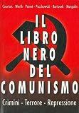 img - for Il libro nero del comunismo. Crimini. Terrore. Repressione. book / textbook / text book