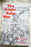 The Anglo-Zulu War, Andrew Duminy, 0869802445