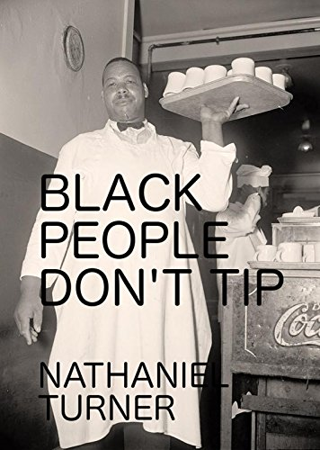 A RESIDUAL BY PRODUCT OF THE SLAVE MENTALITY - BLACK PEOPLE DON'T .... TIP !: Really, middle class black people are Bad tippers!