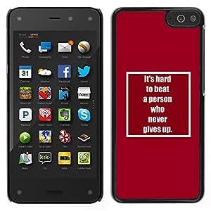 LECELL--Funda protectora / Cubierta / Piel For Amazon Fire Phone -- nunca te rindas inspirar motivador texto --