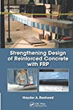 img - for Strengthening Design of Reinforced Concrete with FRP (Composite Materials) book / textbook / text book