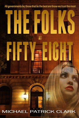 Book: The Folks at Fifty-Eight by Michael Patrick Clark
