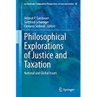 Philosophical Explorations of Justice and Taxation: National and Global Issues