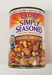 Glory Foods Sensibly Seasoned Tomatoes Okra and Corn  15 Ounce ( 6 - Pack )
