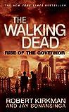The Walking Dead, Robert Kirkman and Jay Bonansinga, 1250039649