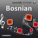 EuroTalk Bosnian Audiobook by  EuroTalk Narrated by Jamie Stuart