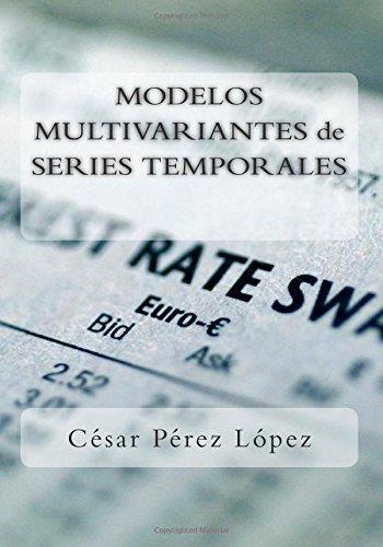 Descargar Libro Modelos Multivariantes De Series Temporales César Pérez López