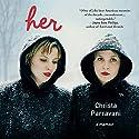 Her: A Memoir Audiobook by Christa Parravani Narrated by Christa Parravani