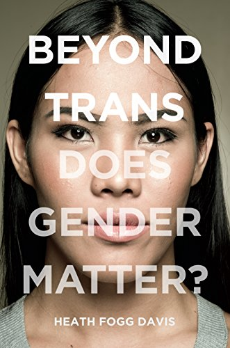 Image of Beyond Trans: Does Gender Matter?