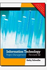 Information Technology Project Management, Revised 6th Edition by Schwalbe, Kathy [Paperback] Paperback