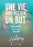 Une vie, une vision, un but (French Edition) Livre Pdf/ePub eBook