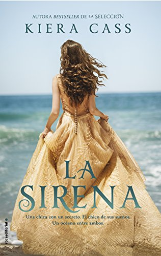 La sirena (Spanish Edition) by [Cass, Kiera]