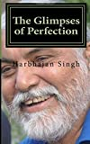 img - for The Glimpses of Perfection by Harbhajan Singh (2015-10-14) book / textbook / text book