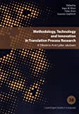 Methodology, Technology and Innovation in Translation Process Research, , 8759314761