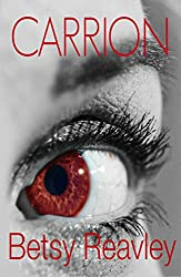 CARRION: a psychological thriller you won't be able to put down