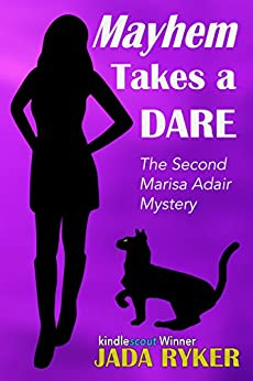 Mayhem Takes a Dare (The Marisa Adair Mystery Adventures Book 2) by [Ryker, Jada]
