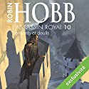 Serments et deuils (L'assassin royal 10) | Livre audio Auteur(s) : Robin Hobb Narrateur(s) : Sylvain Agaësse