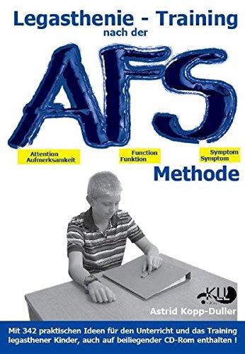 legasthenie-training-nach-der-afs-methode-eine-methodische-handreichung-mit-vielen-praktischen-ideen-fr-den-unterricht-und-das-training-legasthener-kinder