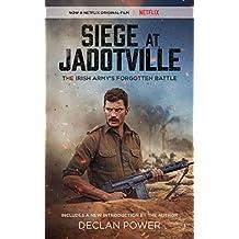 Siege at Jadotville: The Irish Army's Forgotten Battle