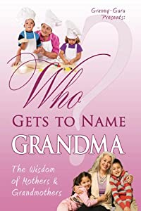 Who Gets to Name Grandma?