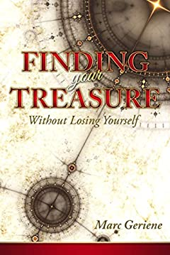 Finding Your Treasure: Without Losing Yourself