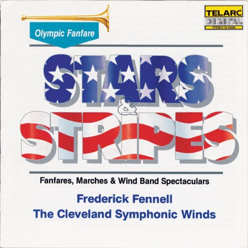 Symphonic Wind Band - Stars & Stripes: Fanfares, Marches Wind Band Spectaculars