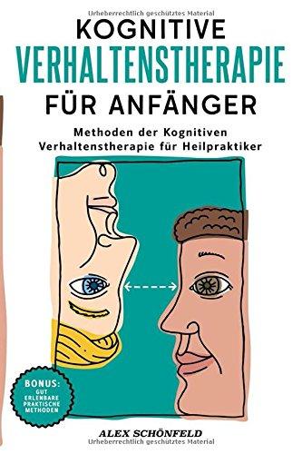 kognitive-verhaltenstherapie-fr-anfnger-methoden-der-kognitiven-verhaltenstherapie-fr-heilpraktiker