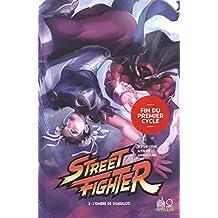 Street Fighter 02 : L'ombre de Shadaloo