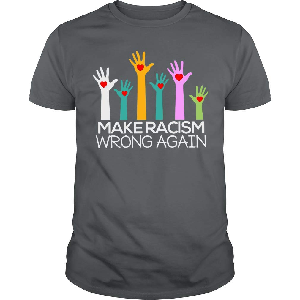 Gearliness Make Racism Wrong Again Social Justice T Shirt