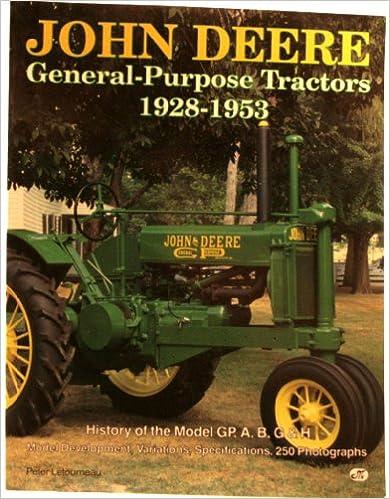 John Deere General-Purpose Tractors 1928-1953