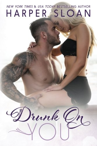 Drunk on You (Hope Town) (Volume 4)
