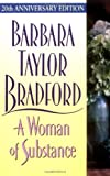 A Woman of Substance, Barbara Taylor Bradford, 0061008079