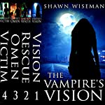 Psychics Vs. Vampires, Episodes 1-4 | Shawn Wiseman