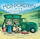 Miss Dorothy and Her Bookmobile, Gloria M. Houston, 0060291559