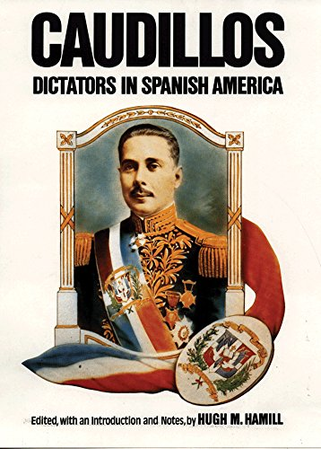 caudillos-dictators-in-spanish-america